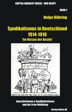 Döhring, Helge: Syndikalismus in Deutschland 1914-1918