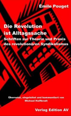 Pouget, Die Revolution ist Alltagssache